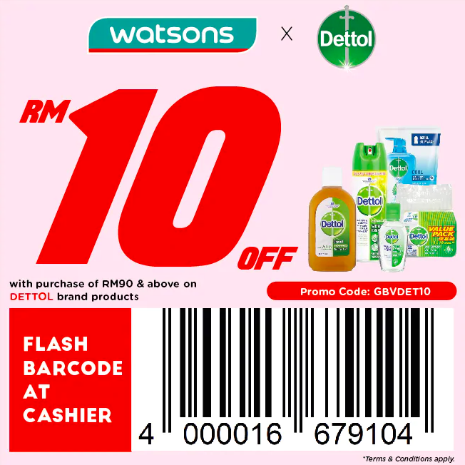 watsons.com.my - Dettol: RM10 off with purchase of RM90 & above on Dettol