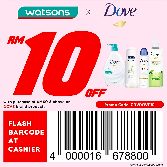 watsons.com.my - Dove: RM10 off with purchase of RM60 & above on Dove
