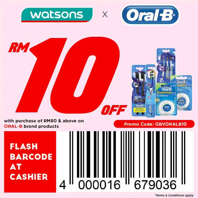 watsons.com.my - Oral-B: RM10 off with purchase of RM80 & above on ORAL-B