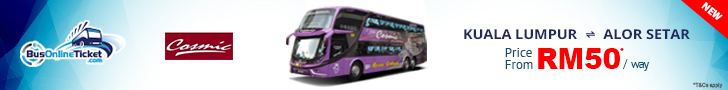 Cosmic Express Bus from KL to Alor Setar and Alor Setar to KL