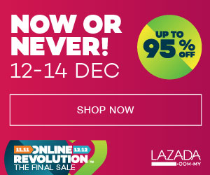 Now or Never Up to 95% OFF dari Lazada Malaysia